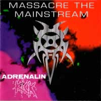 Massacre the Mainstream