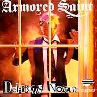 Armored Saint | Delerious Nomad