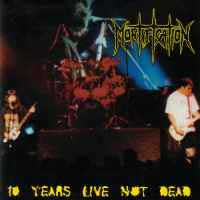 10 Years Live Not Dead