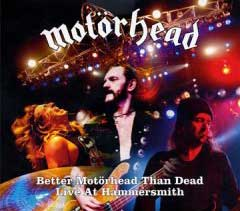 Better Motorhead than Dead