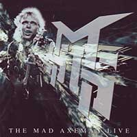 Mad Axeman Live