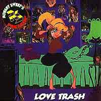 Love Trash